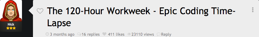 Original post: The 120-Hour Workweek - Epic Coding Time-lapse